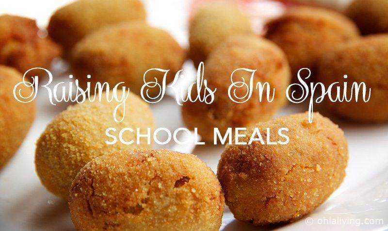 Raising Kids In Spain: School Meals