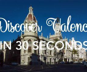 Valencia in 30 seconds