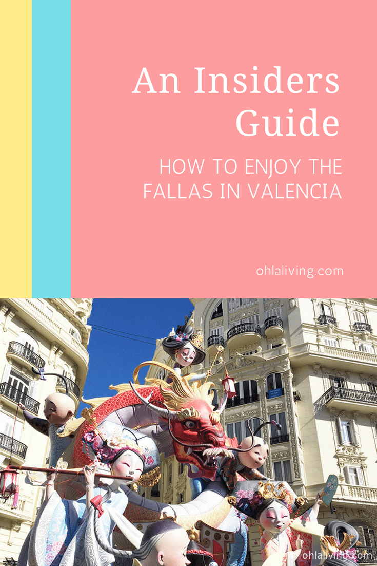 Insiders Guide On How To Enjoy The Fallas In Valencia