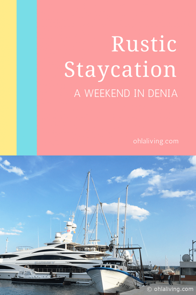 Rustic Staycation A Weekend In Denia